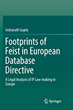 Footprints of Feist in European Database Directive: A Legal Analysis of IP Law-making in Europe
