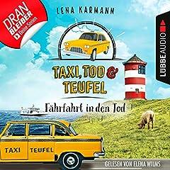 Taxi, Tod und Teufel - Fährfahrt in den Tod. Ein Nordsee-Krimi