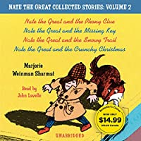 Nate the Great Collected Stories: Volume 2: Nate the Great and the Phony Clue; Nate the Great and the Missing Key; Nate the Great and the Snowy Trail; Nate the Great and the Crunchy Christmas