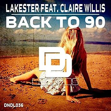 Back to 90 (Original Mix)