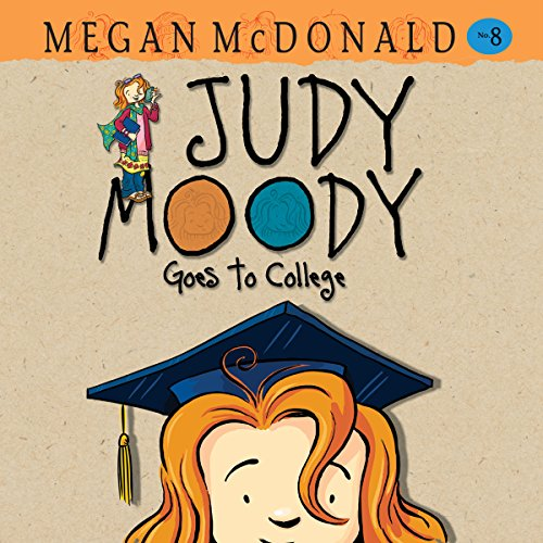 Judy Moody Goes to College: Judy Moody, Book 8