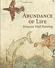 Abundance of Life: Etruscan Wall Painting (Getty Trust Publications: J. Paul Getty Museum)