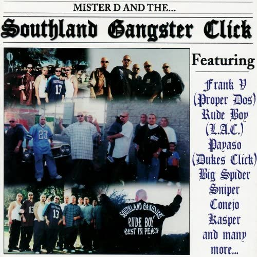 Mister D & Southland Gangster Click