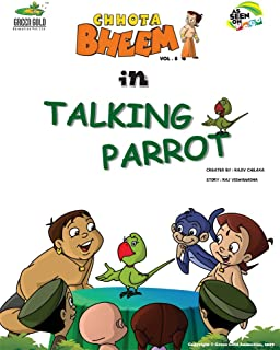 Chhota Bheem In Talking Parrot - Vol. 8: 08 [Paperback] [Jan 01, 2011] NA