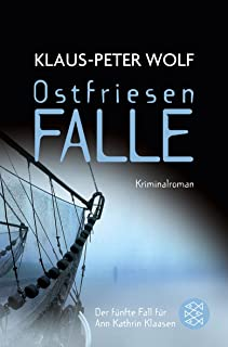 "Ostfriesenfalle: ""Kriminalroman"" (Ann Kathri"