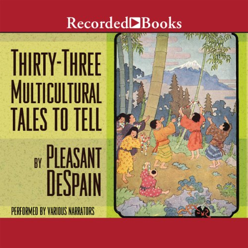 Thirty-Three Multicultural Tales to Tell audiobook cover art