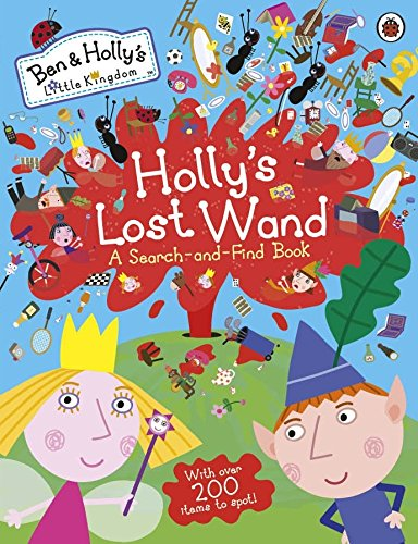 Ben and Holly's Little Kingdom: Holly's Lost Wand - A Search-and-Find Book (Ben & Holly's Little Kingdom)