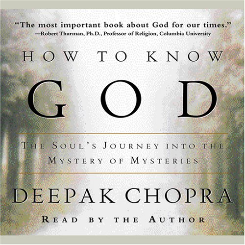 How to Know God: The Soul's Journey Into the Mystery of Mysteries
