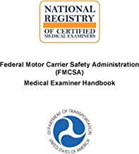 Medical Examiner Handbook of the Federal Motor Carrier Safety Administration (FMCSA) U. S. Department of Transportation. [ReImaged for Clarity. Student Loose Leaf Facsimile Edition.]