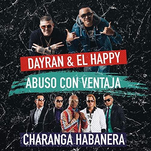 Dayran & El Happy & Charanga Habanera