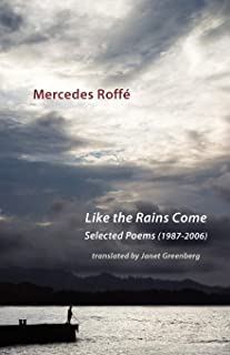 Like the Rains Come: Selected Poems 1987-2006