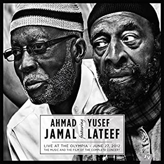Live at the Olympia - June 27th 2012 (The Music and the Film of the Complete Concert) by Ahmad Jamal (2014-09-03)