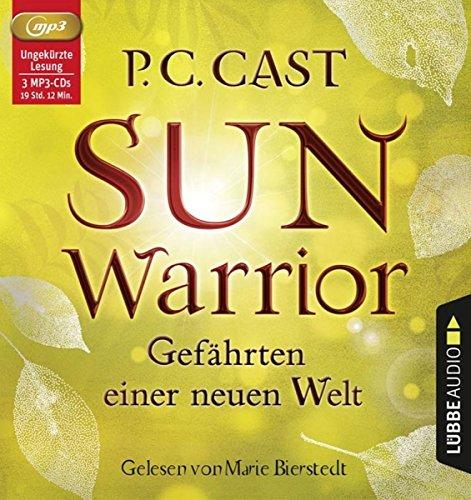 Sun Warrior: Gefährten einer neuen Welt.