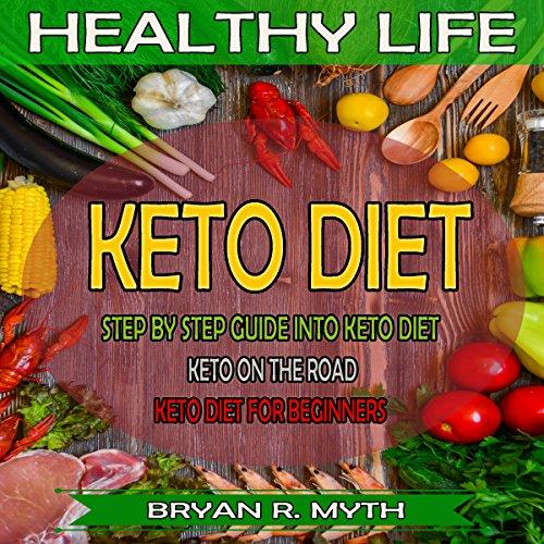 Keto Diet: 3 Manuscripts Audiobook By Bryan R. Myth cover art