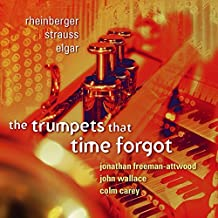 The Trumpets That Time Forgot by Jonathan Freeman-Attwood