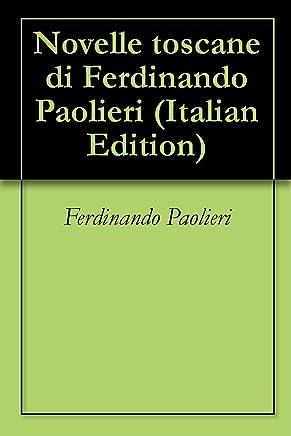 Novelle toscane di Ferdinando Paolieri