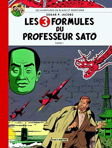 Blake & Mortimer Tome 11 - 3 formules du pro sato t1- Collection Le Soir