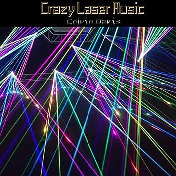 Crazy Laser Music