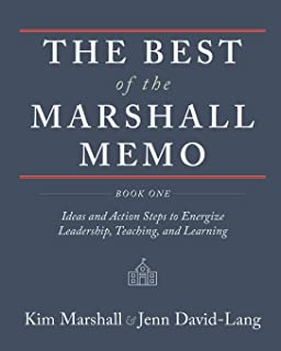 The Best of the Marshall Memo: Book One: Ideas and Action Steps to Energize Leadership, Teaching, and Learning