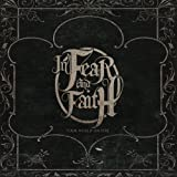 Songtexte von In Fear and Faith - Your World on Fire