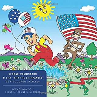 All the Presidents' Pets George Washington & Cha - Cha the Chimpanzee Get Suuuper Soaked!