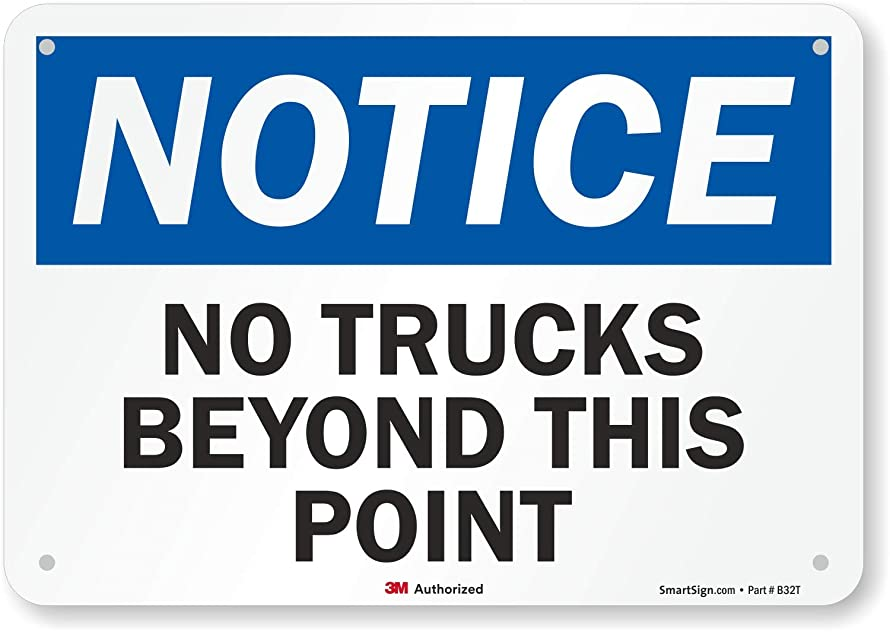 Notice - No Trucks Beyond This Point Sign by SmartSign | 7