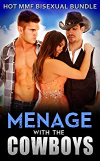 Menage with the Cowboys: Hot MMF Bisexual Threesome Bundle