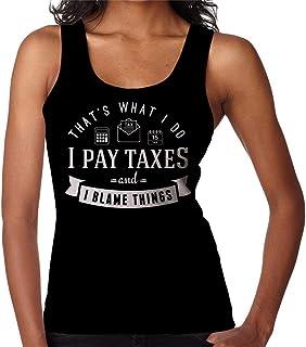 RHEYJQA I Pay Taxes and Blame Things Women's Vest