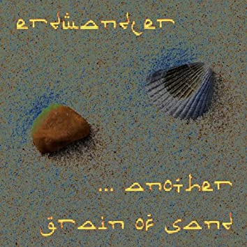 Another Grain Of Sand