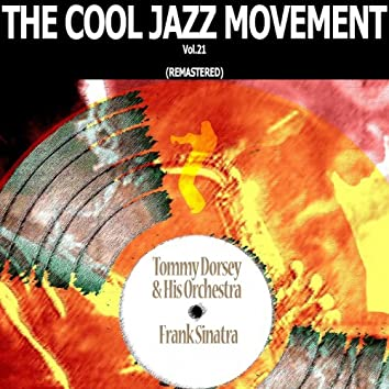 The Cool Jazz Movement, Vol. 21 (Remastered)