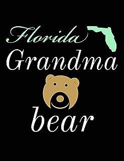 Florida Grandma Bear: Bear Journal Notebook to Write in
