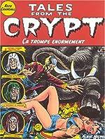 Tales from the crypt - Ca trompe énormément de Reed Crandall