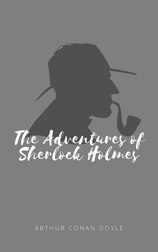 徐々に型祝うThe Adventures of Sherlock Holmes (English Edition)