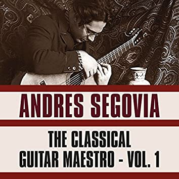 The Classical Guitar Maestro, Vol. 1