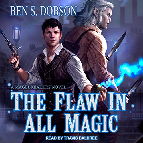 The Flaw in All Magic audiobook cover art