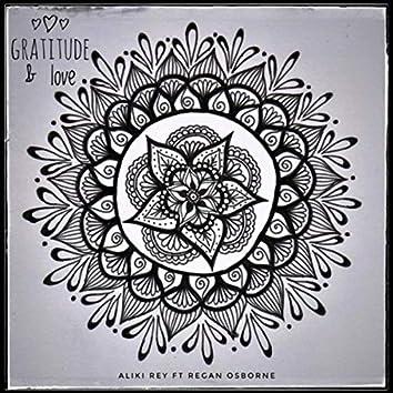 Gratitude & Love (feat. Regan Osborne)