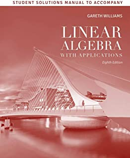 Student Solutions Manual To Accompany Linear Algebra With Applications