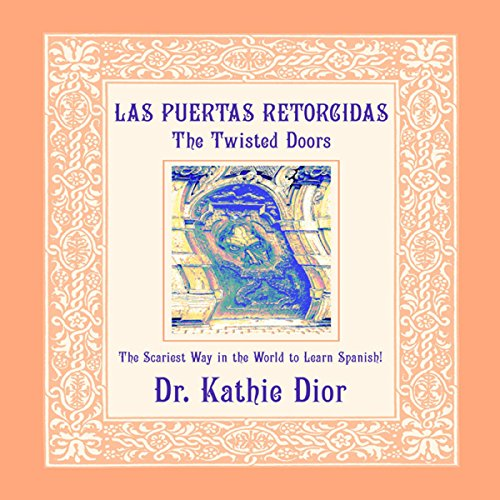 Las Puertas Retorcidas [The Twisted Doors] audiobook cover art