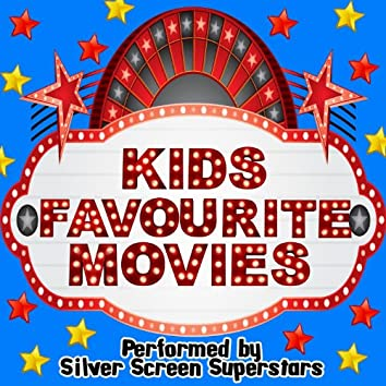 Music From: Kids Favourite Movies