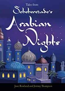 Tales from Schehrezade's Arabian Nights