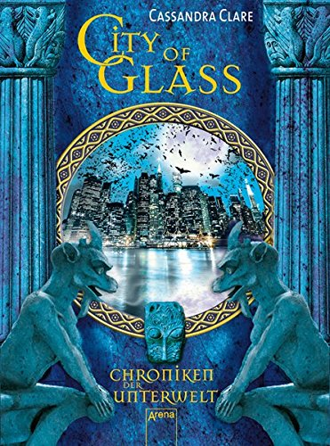 Clare, C: Chroniken 3 City of Glass