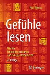 Gefühle lesen: Wie Sie Emotionen erkennen und richtig interpretieren Paperback