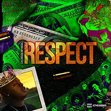 3 The Hard Way, Pt. 3: Respect