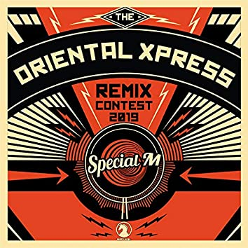 Oriental Xpress Remixes