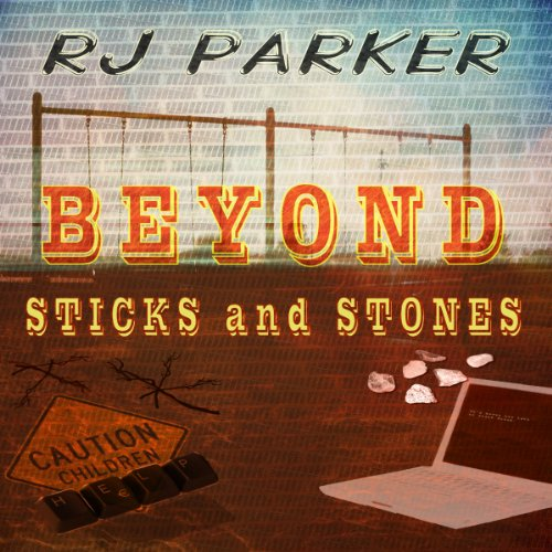 Beyond Sticks and Stones audiobook cover art