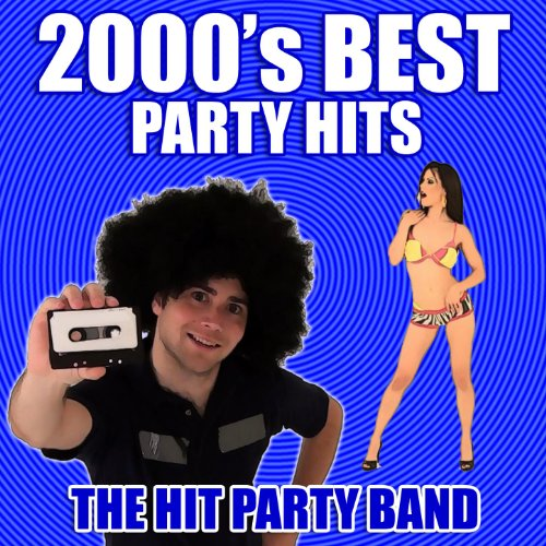 2000's Best Party Hits [Clean]