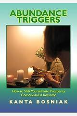 Abundance Triggers Kindle Edition