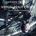 Virtual Reality Diver - Ghost in the Shell (Original Motion Picture Soundtrack)