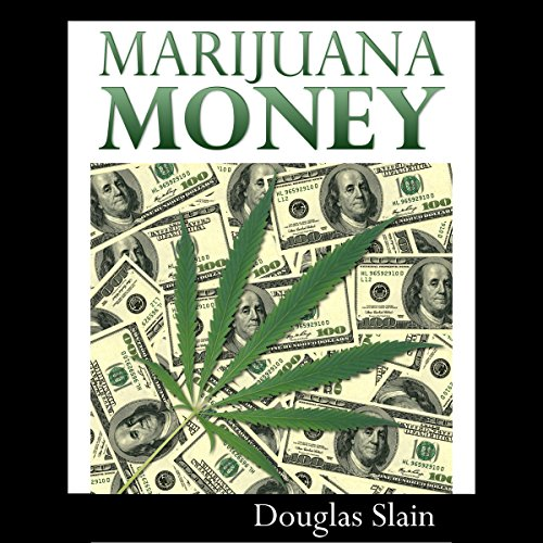 Marijuana Money audiobook cover art