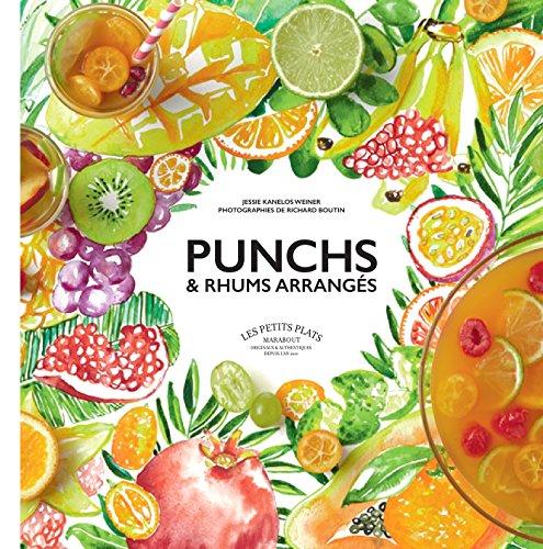 Punchs et rhums arrangés
